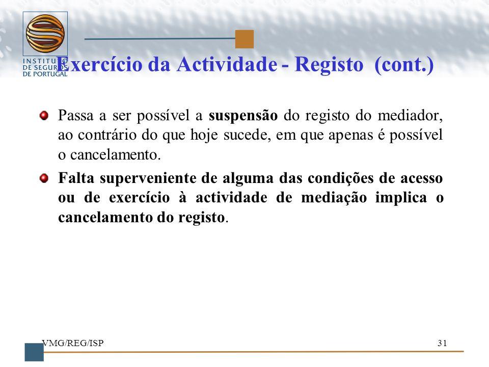 Exercício da Actividade - Registo (cont.)