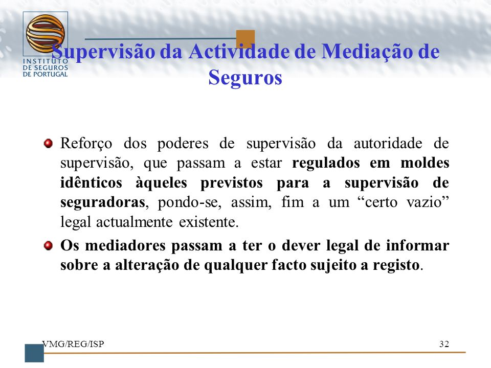 Supervisão da Actividade de Mediação de Seguros