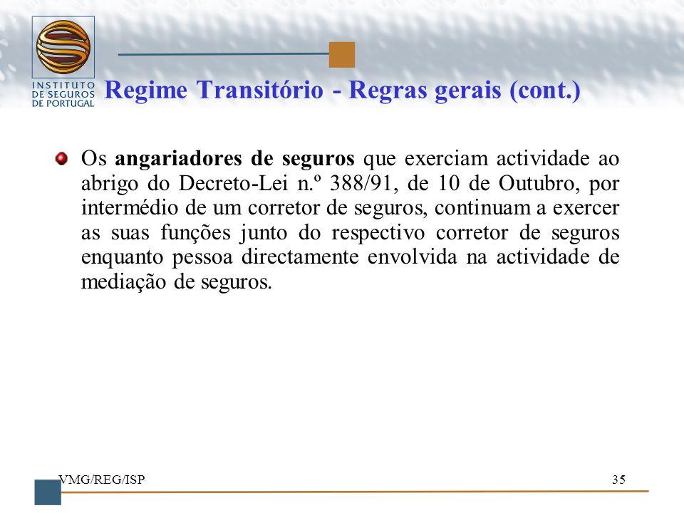 Regime Transitório - Regras gerais (cont.)