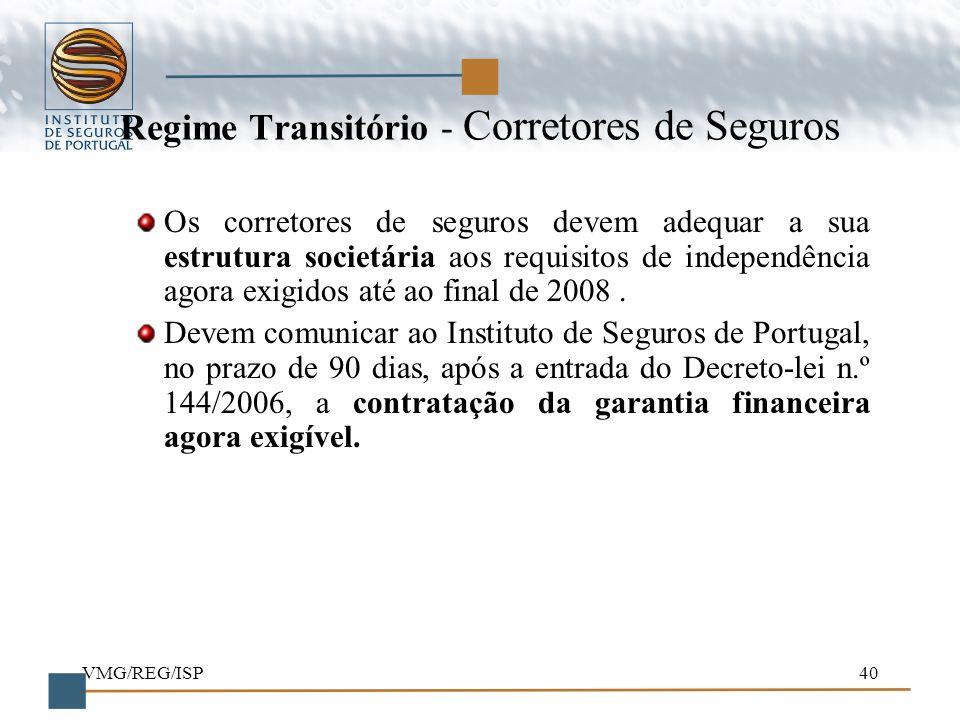 Regime Transitório - Corretores de Seguros