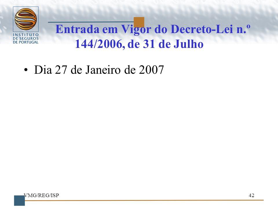Entrada em Vigor do Decreto-Lei n.º 144/2006, de 31 de Julho