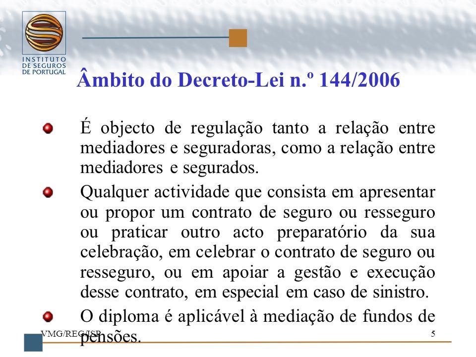 Âmbito do Decreto-Lei n.º 144/2006