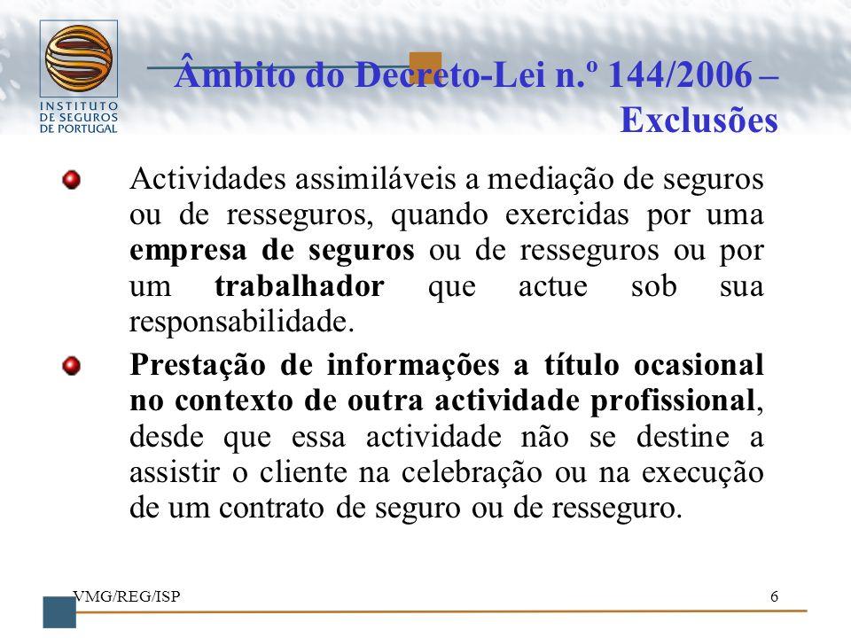 Âmbito do Decreto-Lei n.º 144/2006 – Exclusões