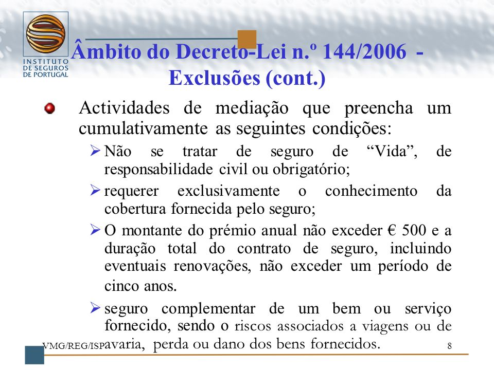 Âmbito do Decreto-Lei n.º 144/2006 - Exclusões (cont.)