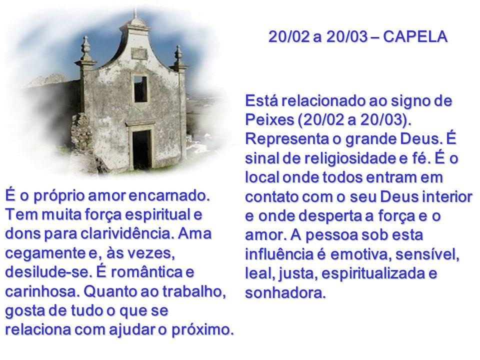 20/02 a 20/03 – CAPELA
