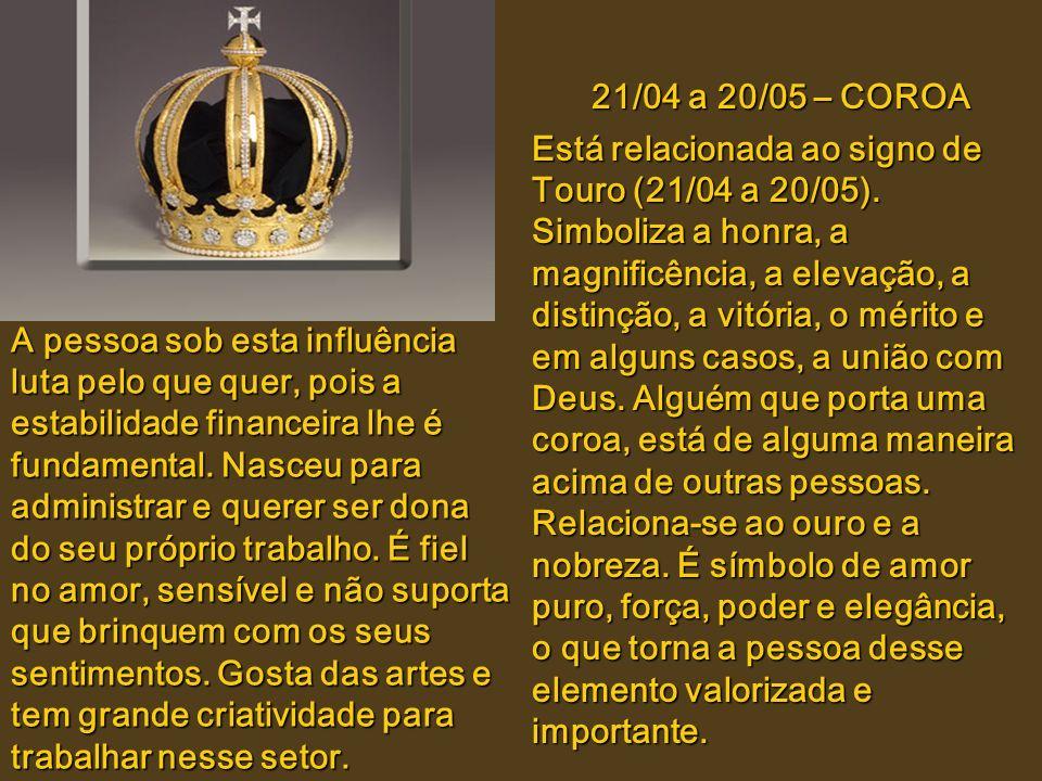 21/04 a 20/05 – COROA