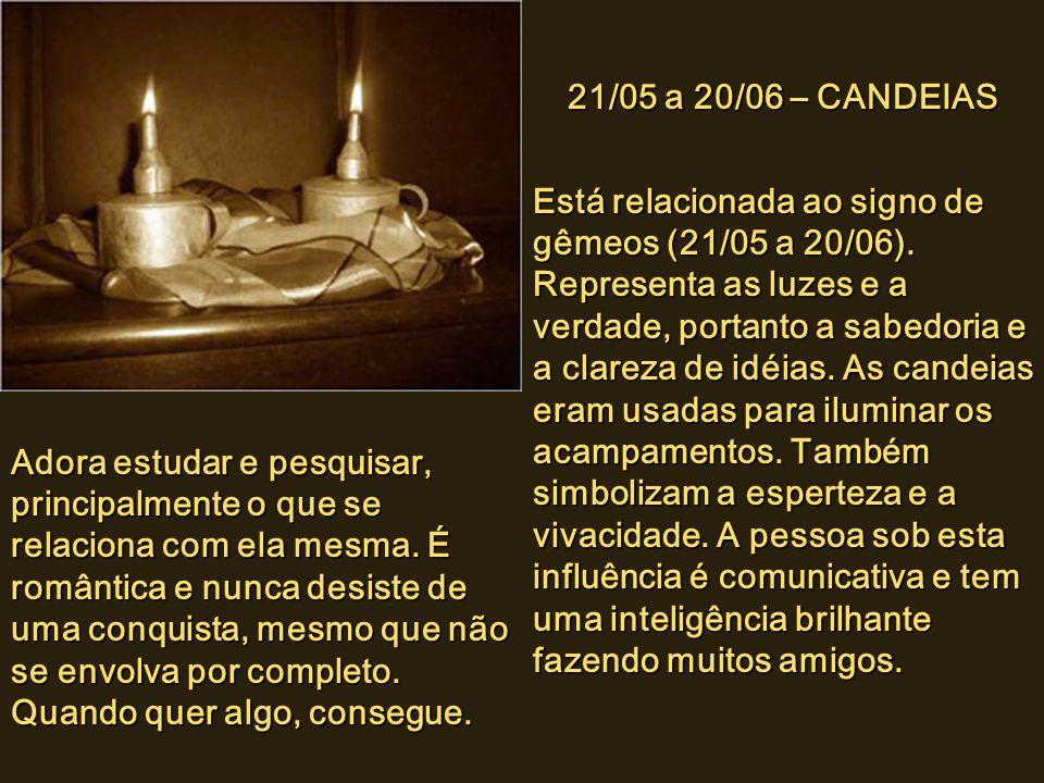 21/05 a 20/06 – CANDEIAS