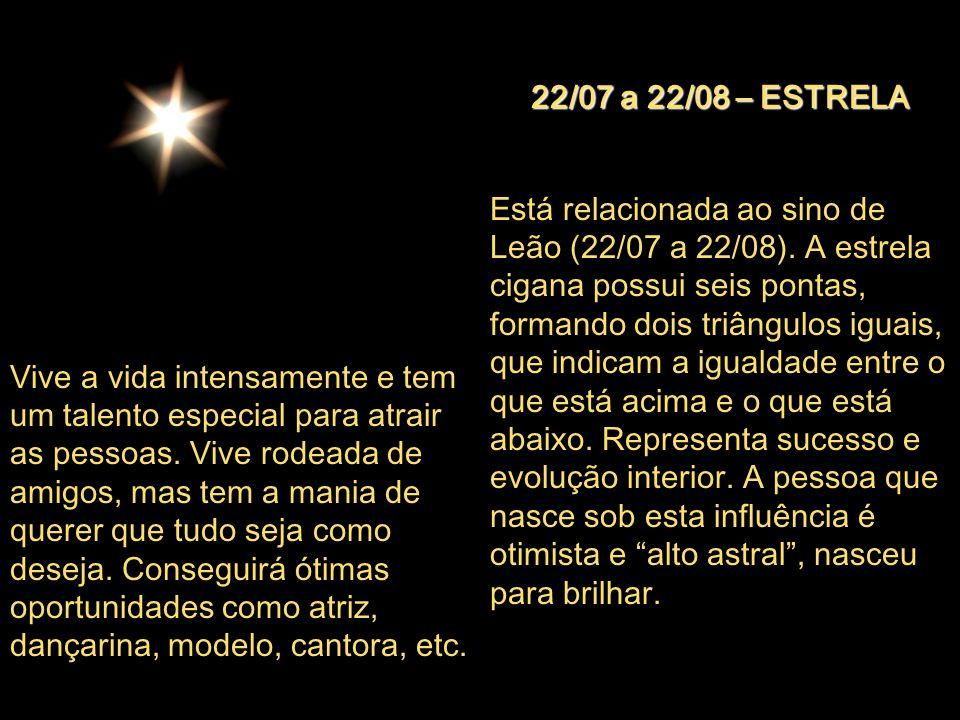 22/07 a 22/08 – ESTRELA