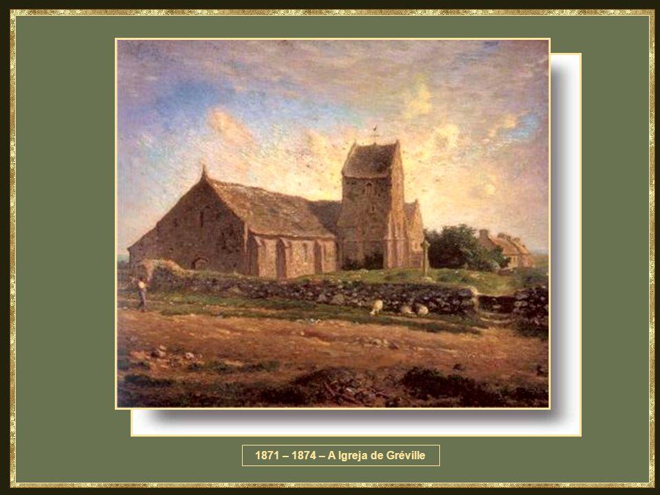 1871 – 1874 – A Igreja de Gréville