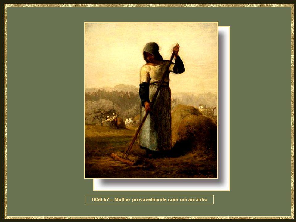 1856-57 – Mulher provavelmente com um ancinho