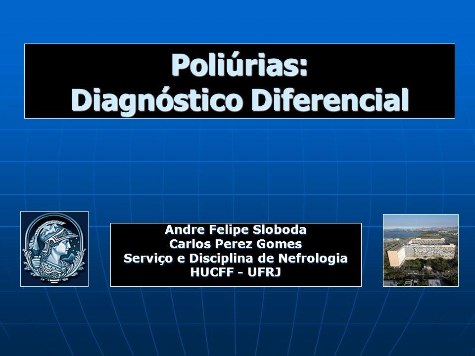 Poliúrias: Diagnóstico Diferencial