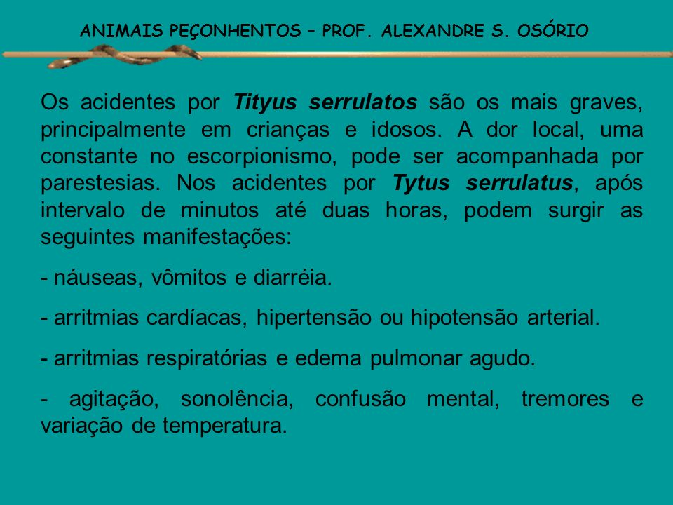 ANIMAIS PEÇONHENTOS – PROF. ALEXANDRE S. OSÓRIO