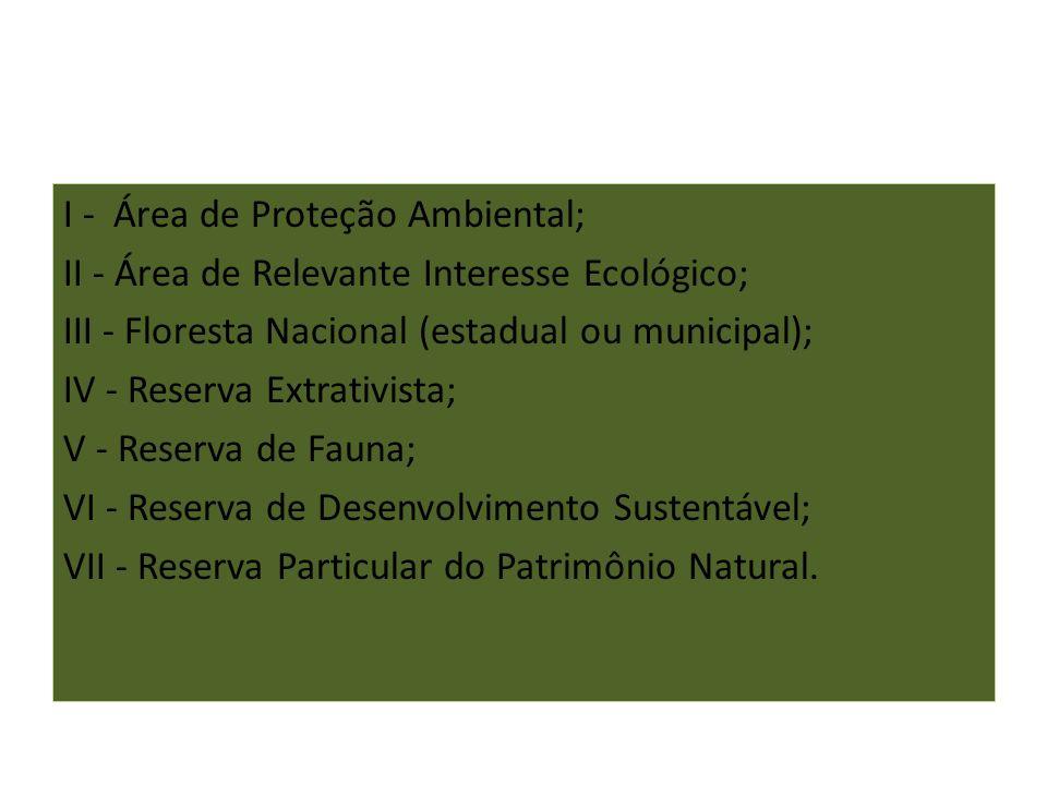 I - Área de Proteção Ambiental;