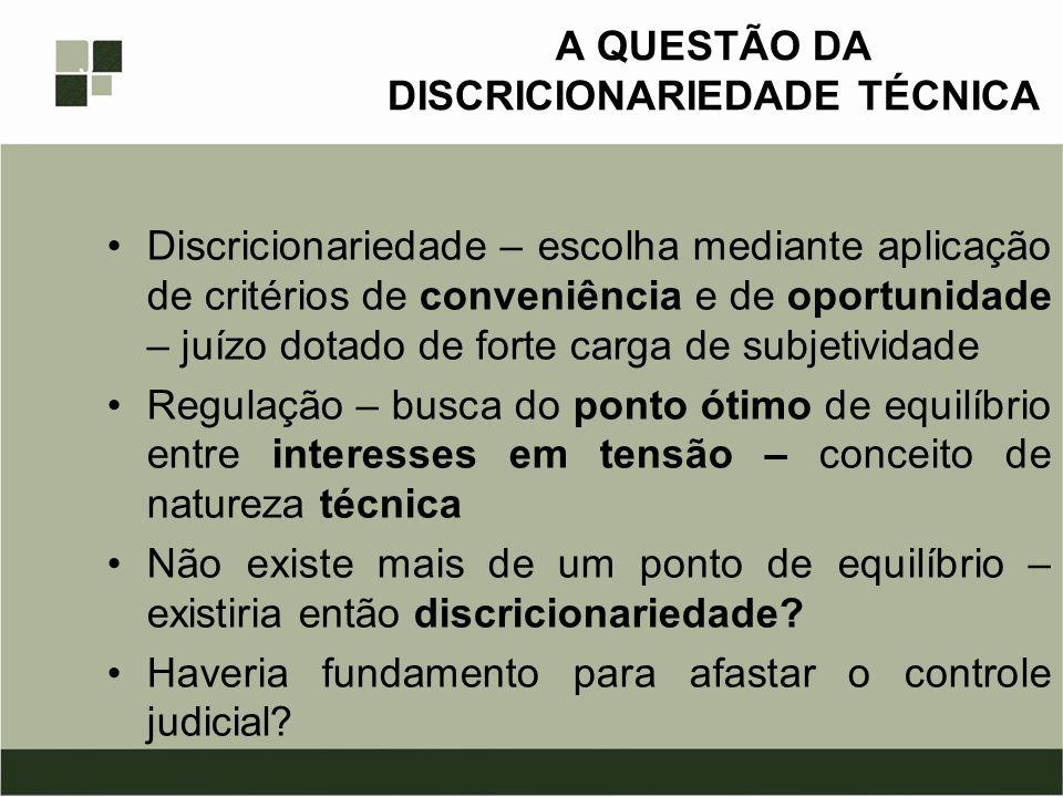 A QUESTÃO DA DISCRICIONARIEDADE TÉCNICA