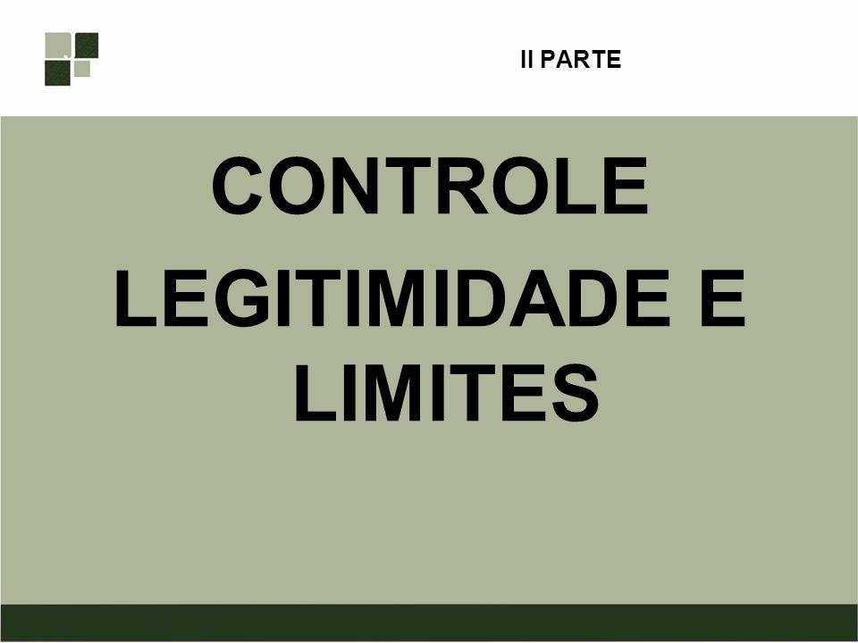 CONTROLE LEGITIMIDADE E LIMITES