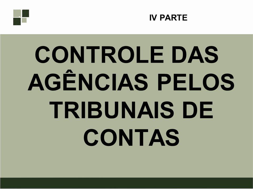 CONTROLE DAS AGÊNCIAS PELOS TRIBUNAIS DE CONTAS