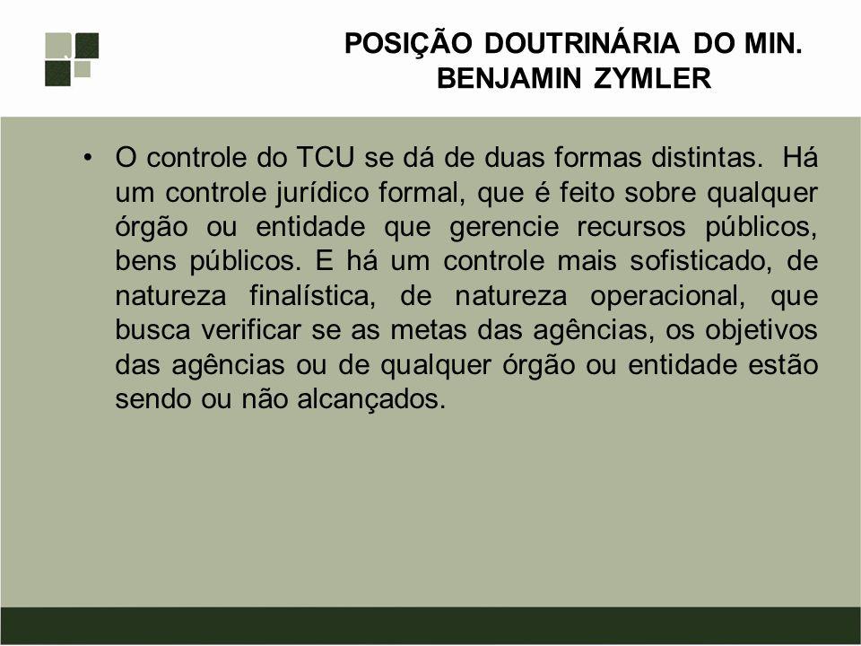 POSIÇÃO DOUTRINÁRIA DO MIN. BENJAMIN ZYMLER