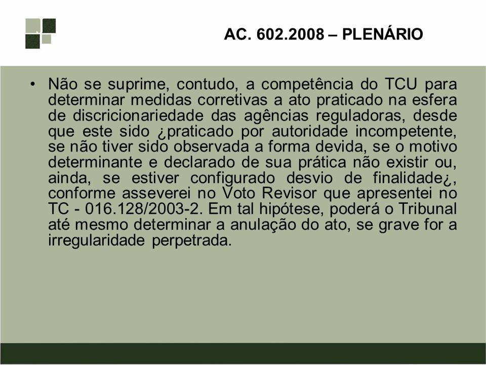 AC. 602.2008 – PLENÁRIO