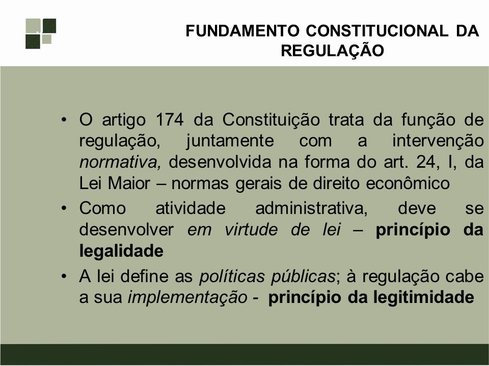 FUNDAMENTO CONSTITUCIONAL DA REGULAÇÃO