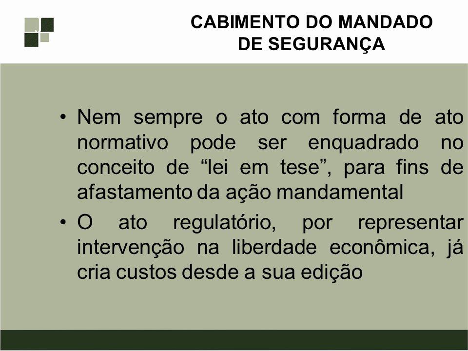CABIMENTO DO MANDADO DE SEGURANÇA