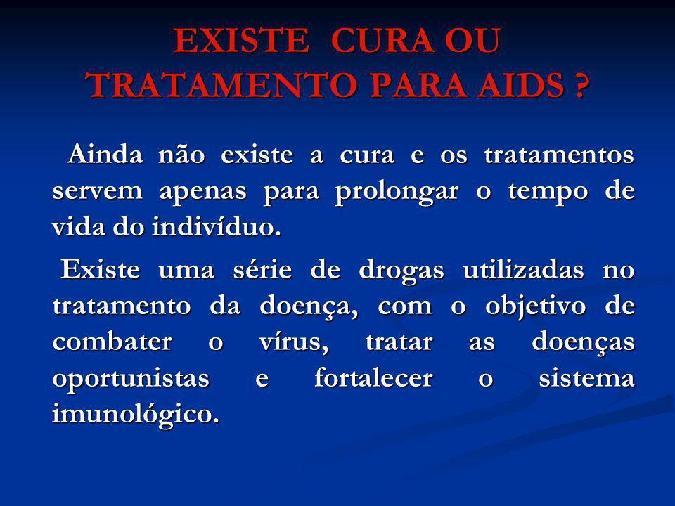 EXISTE CURA OU TRATAMENTO PARA AIDS