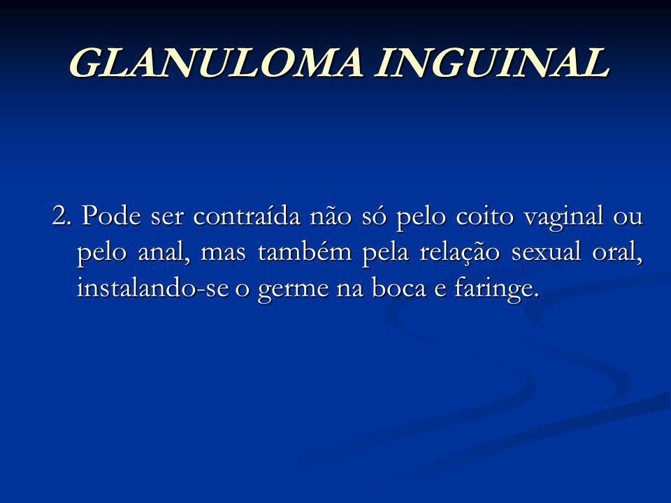 GLANULOMA INGUINAL