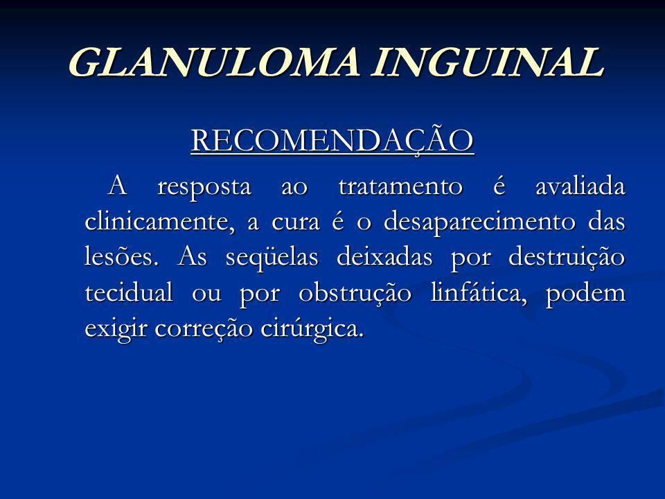 GLANULOMA INGUINAL RECOMENDAÇÃO