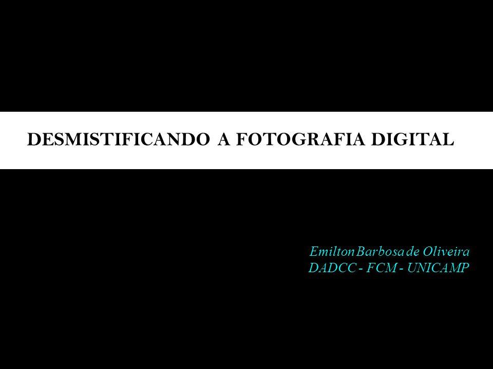 DESMISTIFICANDO A FOTOGRAFIA DIGITAL