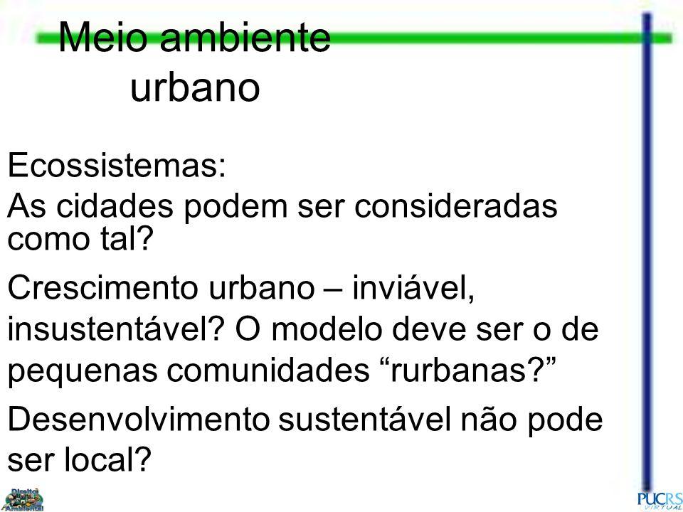 Meio ambiente urbano Ecossistemas: