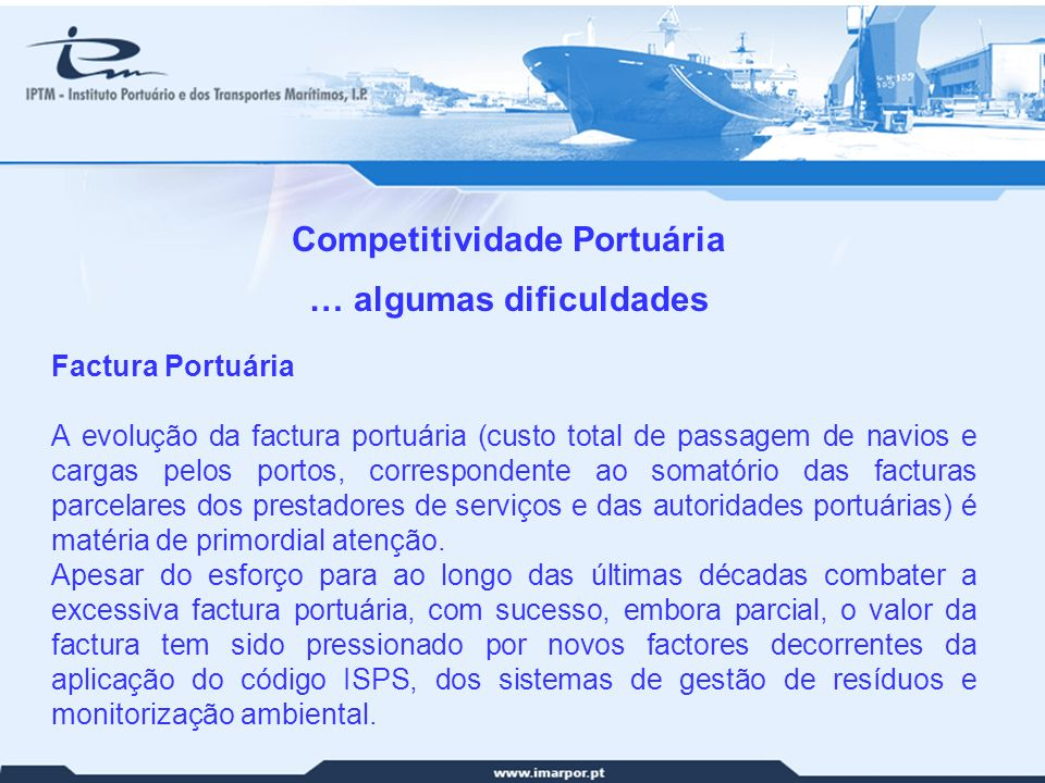 Competitividade Portuária … algumas dificuldades