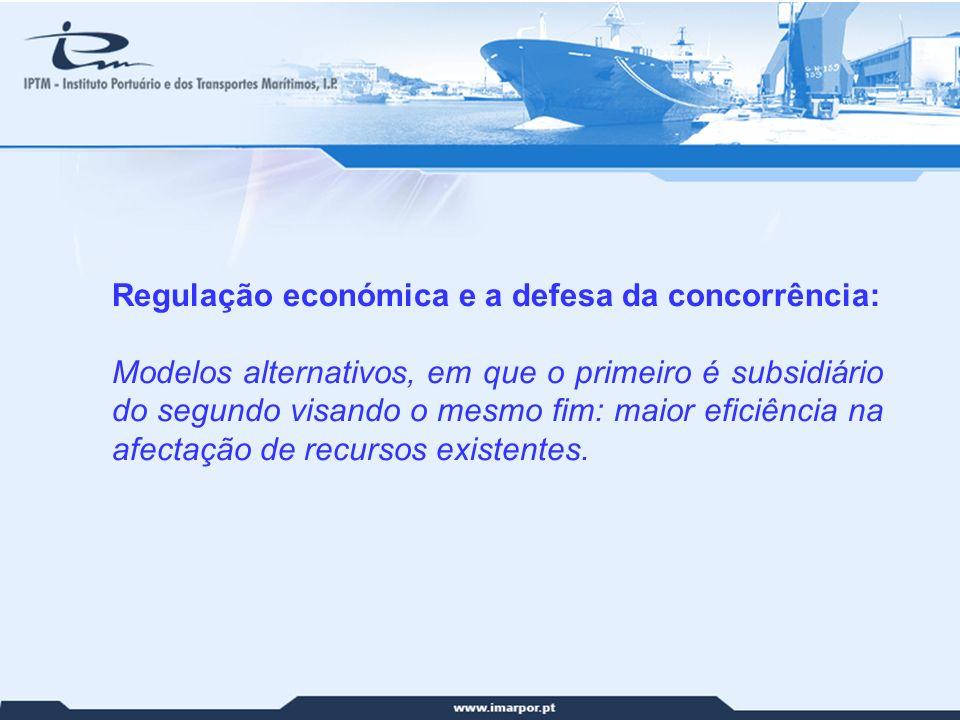 Regulação económica e a defesa da concorrência: