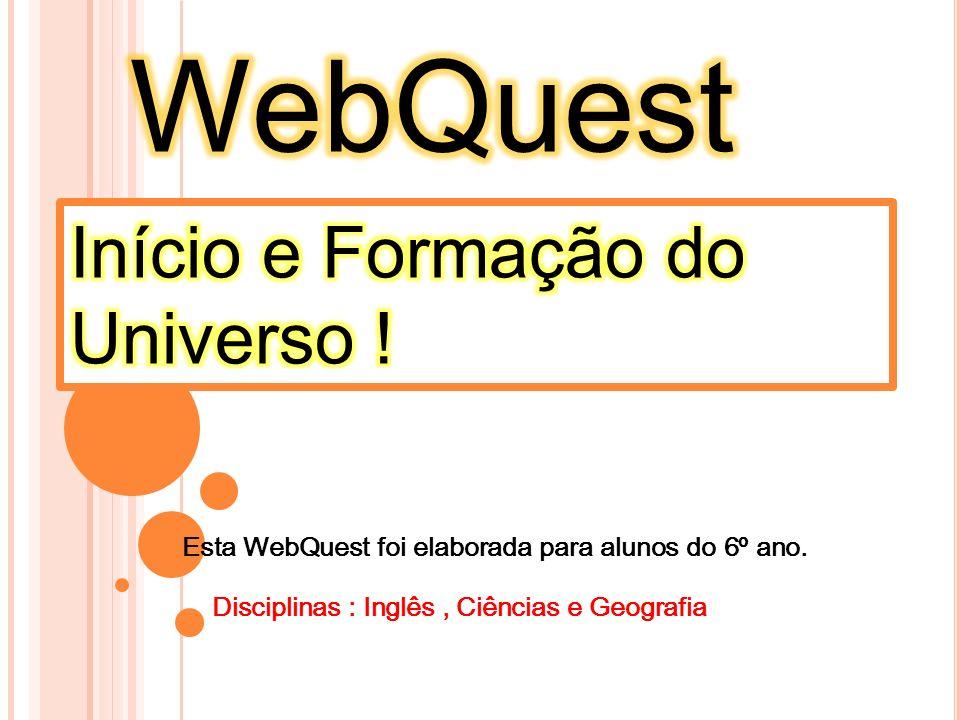 WebQuest Início e Formação do Universo !