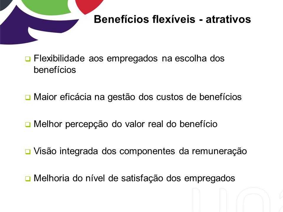 Benefícios flexíveis - atrativos