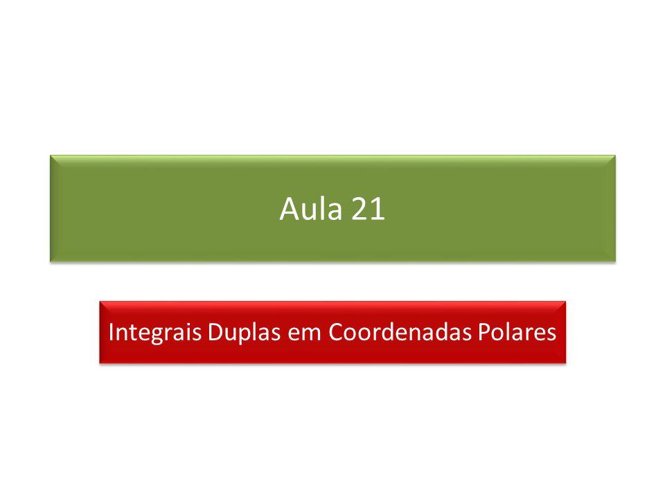 Integrais Duplas em Coordenadas Polares
