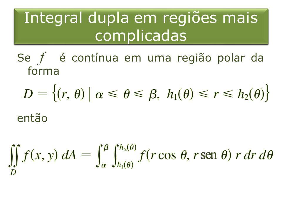 Integral dupla em regiões mais complicadas