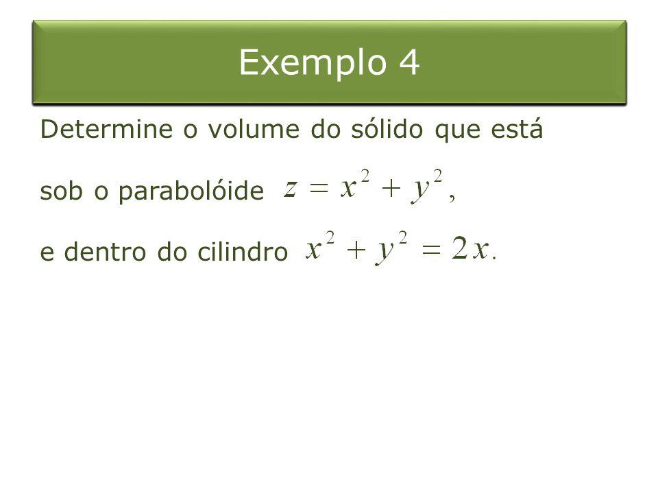Integral Dupla sobre o Retângulo Exemplo 4 Exemplo 4 Exemplo 4