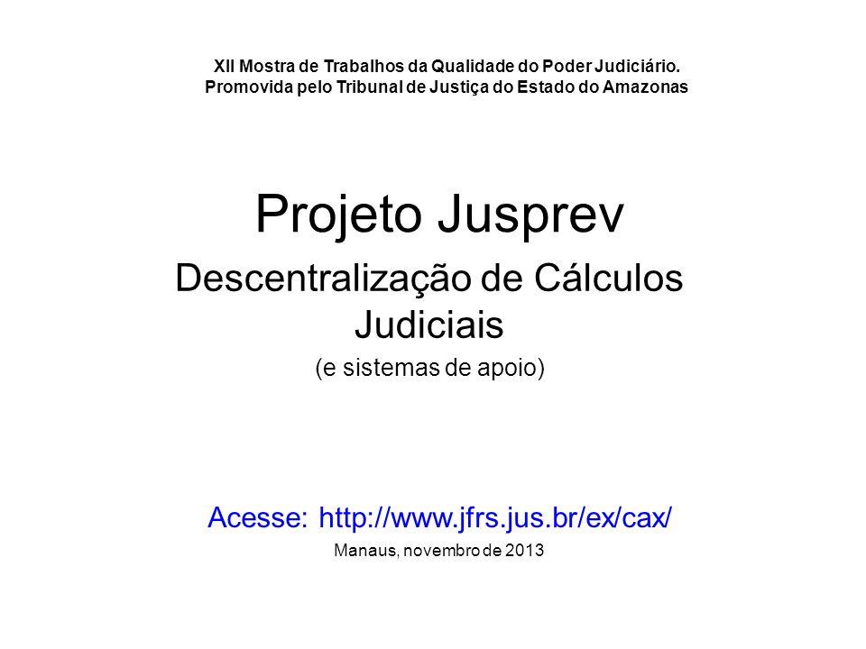 Descentralização de Cálculos Judiciais (e sistemas de apoio)