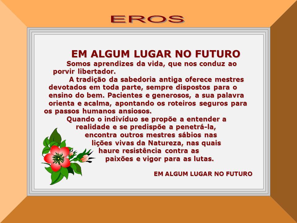 EROS EM ALGUM LUGAR NO FUTURO