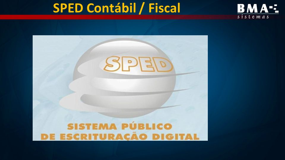 SPED Contábil / Fiscal