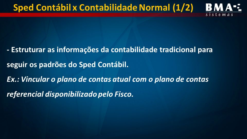 Sped Contábil x Contabilidade Normal (1/2)