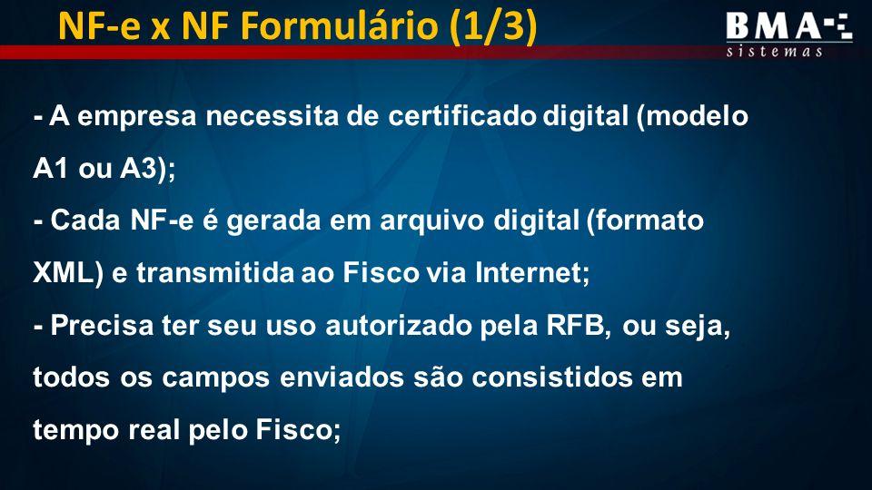 NF-e x NF Formulário (1/3)