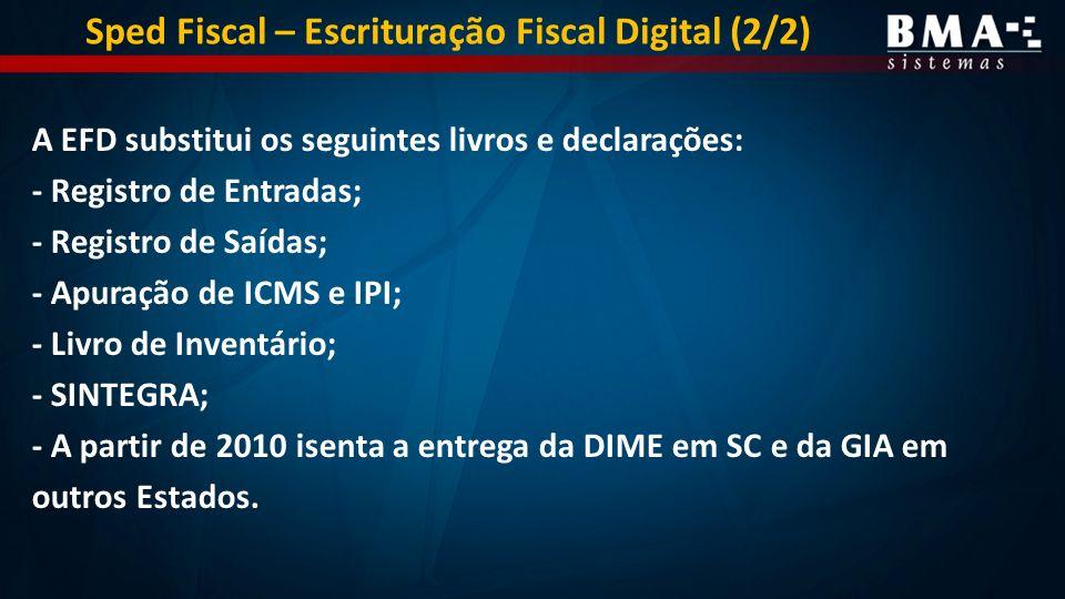 Sped Fiscal – Escrituração Fiscal Digital (2/2)