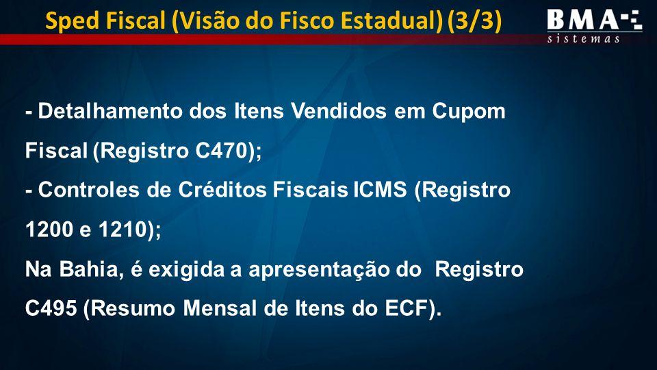 Sped Fiscal (Visão do Fisco Estadual) (3/3)