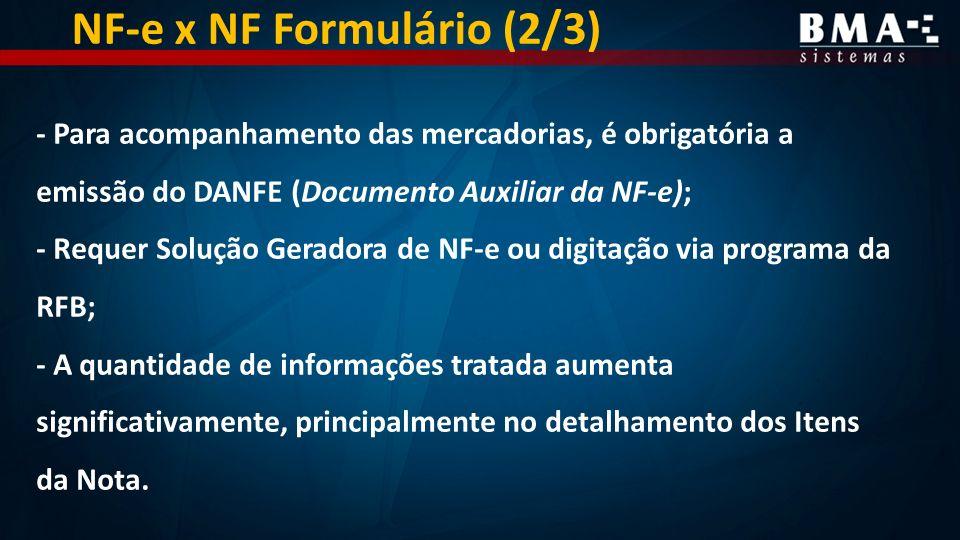 NF-e x NF Formulário (2/3)