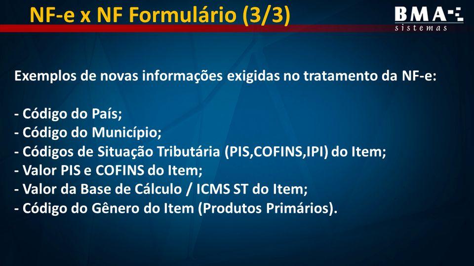 NF-e x NF Formulário (3/3)