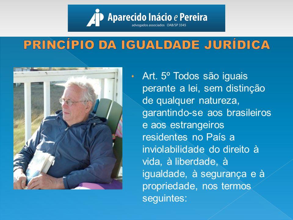 PRINCÍPIO DA IGUALDADE JURÍDICA