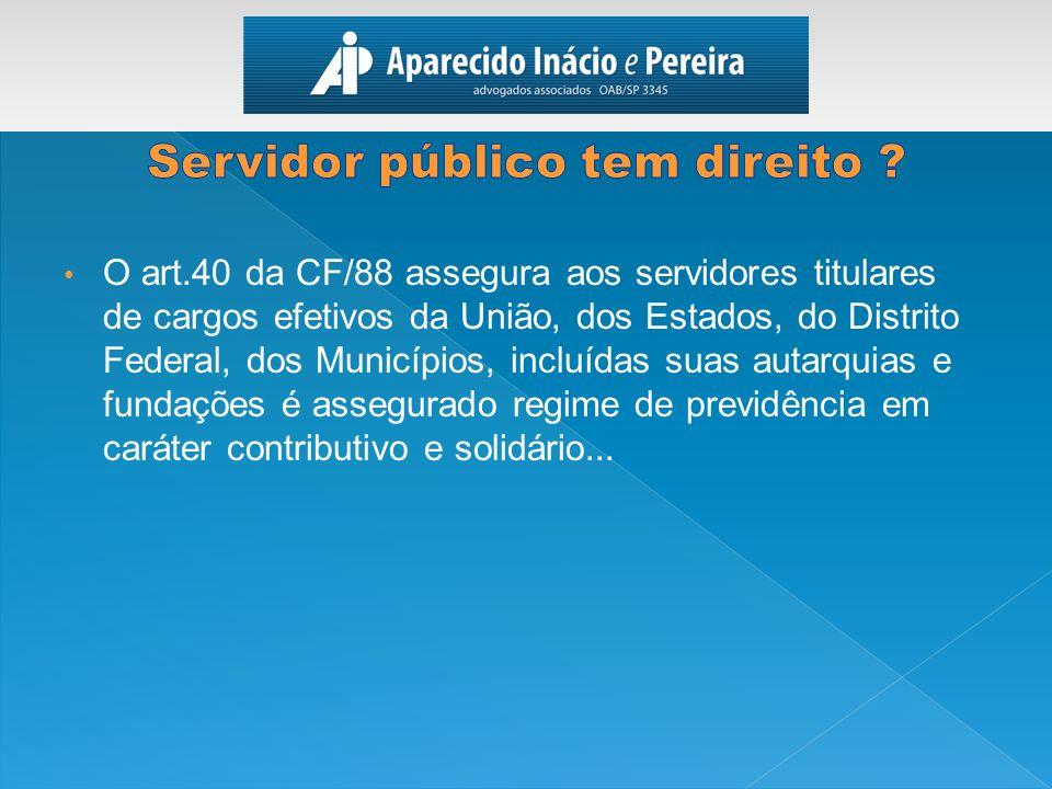 Servidor público tem direito