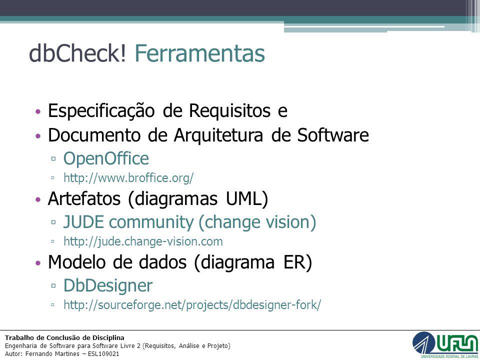 dbCheck! Ferramentas Especificação de Requisitos e