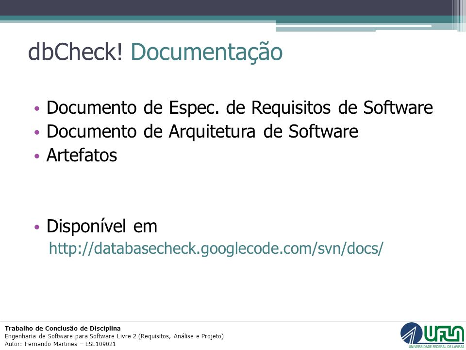 dbCheck! Documentação Documento de Espec. de Requisitos de Software