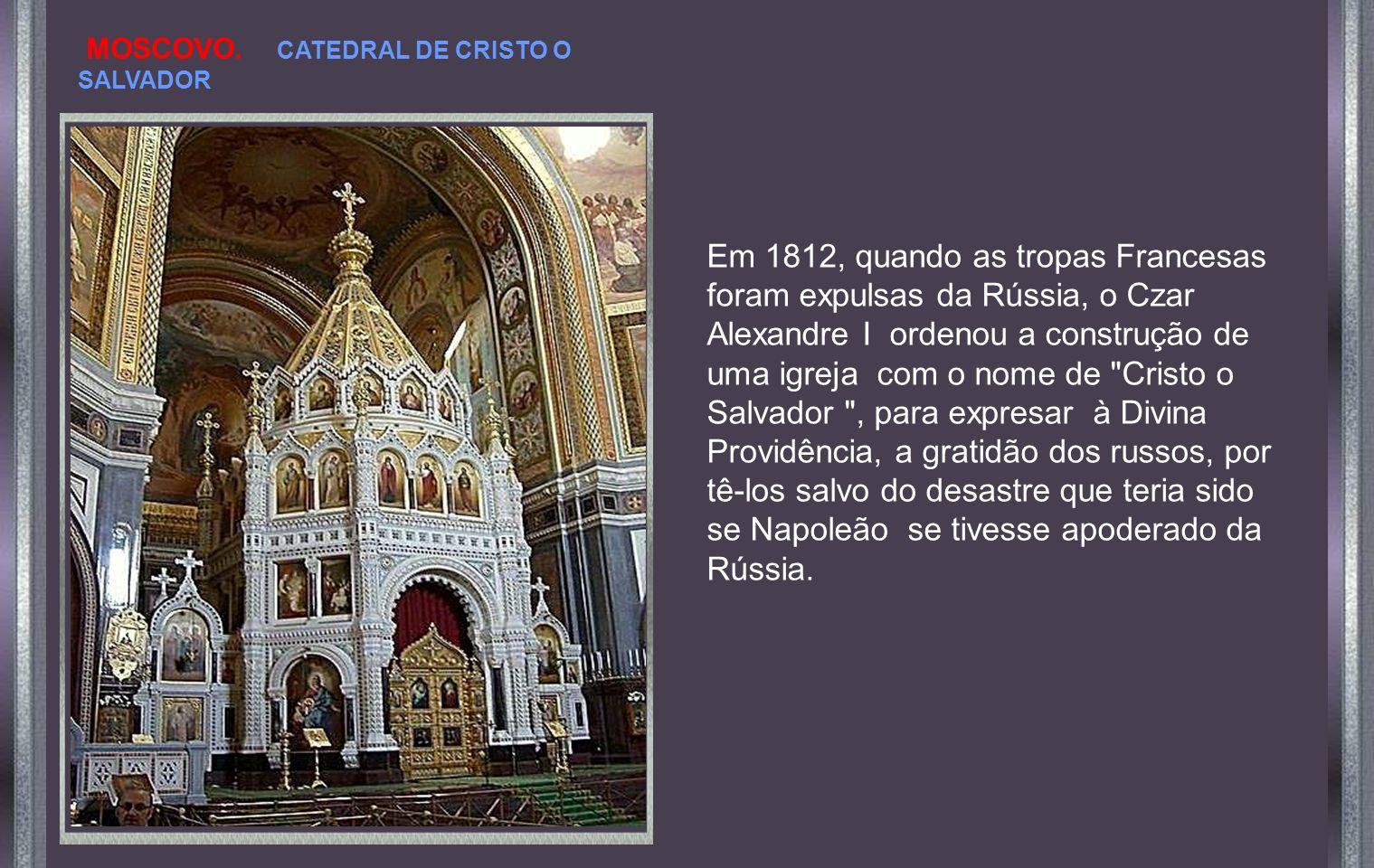 MOSCOVO. CATEDRAL DE CRISTO O SALVADOR